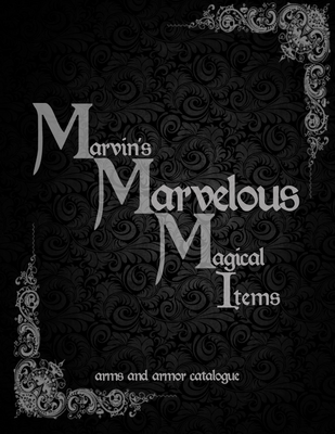 Marvin's Marvelous Magical Arms and Armor