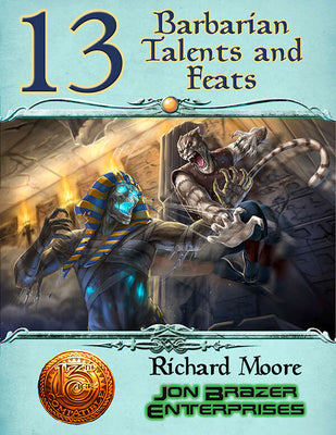 13 Barbarian Talents and Feats (13th Age Compatible)