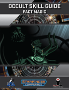 Occult Skill Guide: Pact Magic