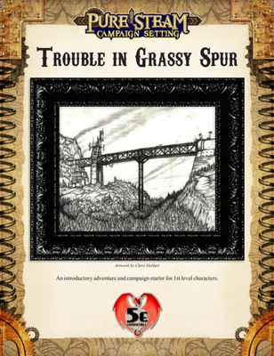Trouble in Grassy Spur - 5e