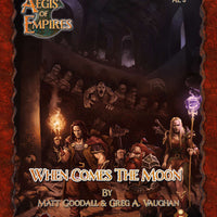 Aegis of Empires 3: When Comes the Moon (5E)