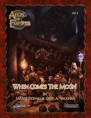 Aegis of Empires 3: When Comes the Moon (PF1E)