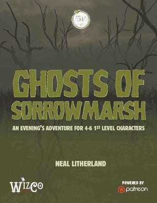 The Ghost of Sorrow Marsh