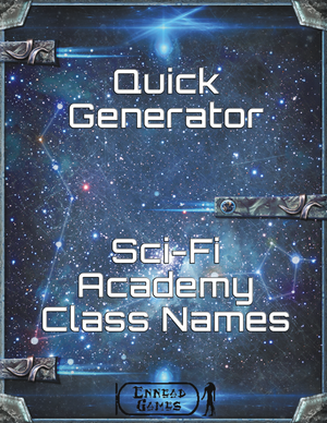 Quick Generator - SciFi Academy Class Names