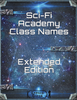 SciFi Academy Class Names - Extended Edition