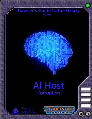 Traveler's Guide to the Galaxy 007 - AI Host Corruption