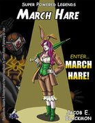 Super Powered Legends: March Hare