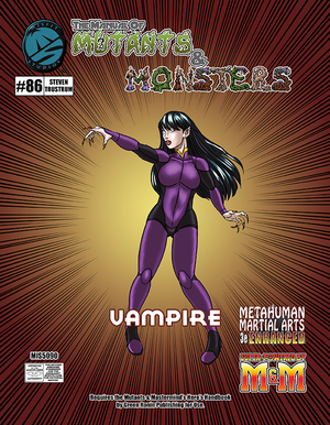 The Manual of Mutants & Monsters: Vampire