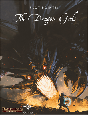 Plot Points : The Dragon Gods