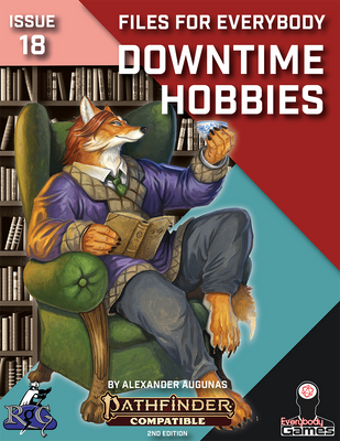 Files for Everybody: Downtime Hobbies