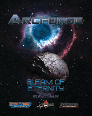 Arcforge Campaign Setting: Gleam of Eternity