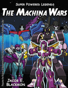 Super Powered Legends: The Machina Wars