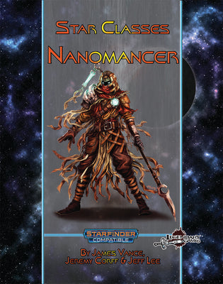 Star Classes: Nanomancer
