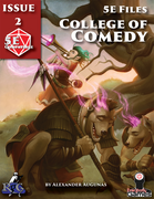 5E Files: College of Comedy