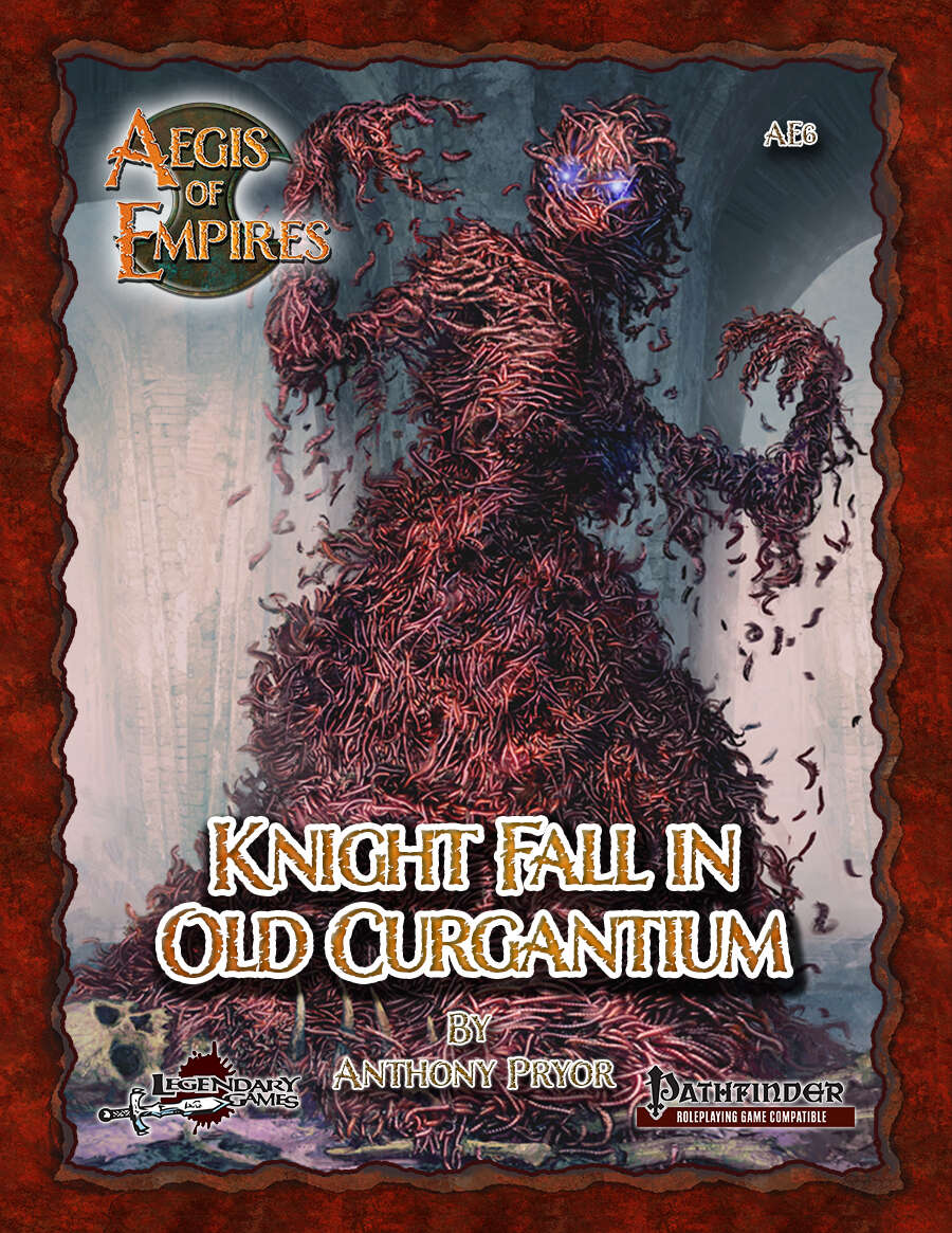 Aegis of Empires 6: Knight Fall in Old Curgantium (Pathfinder RPG)