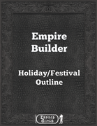 Empire Builder - Holiday/Festival Outline