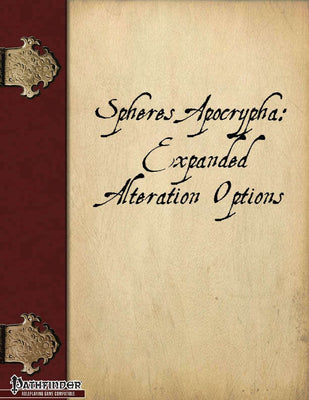 Spheres Apocrypha: Expanded Alteration Options