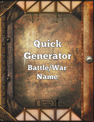 Quick Generator Battle/War Name