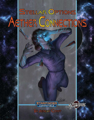 Stellar Options #11: Aether Connections