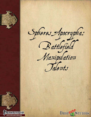Spheres Apocrypha: Battlefield Manipulation Talents