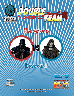 Double Team: Headstones VS Revenant