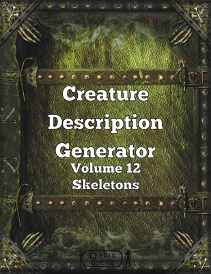 Creature Description Generator Volume 12 - Skeletons