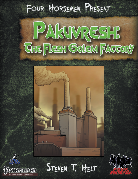 Four Horsemen Present: Pakuvresh The Fleshgolem Factory