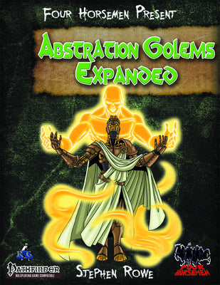 Four Horsemen Present: Abstraction Golems Expanded