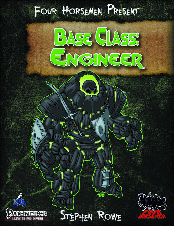Four Horsemen Present: Base Class: Engineer