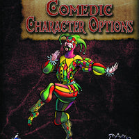 Four Horsemen Present: Comedic Character Options