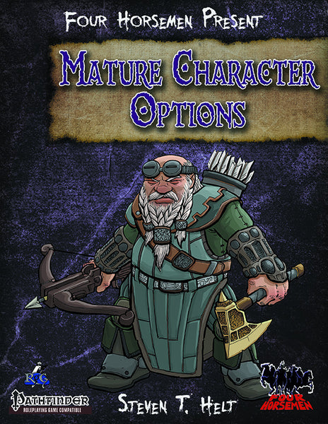 Four Horsemen Present: Mature Character Options