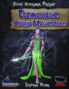 Four Horsemen Present: Technomagic - Hybrid Magic Items