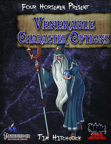 Four Horsemen Present: Venerable Character Options