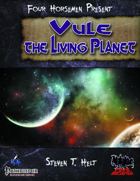 Four Horsemen Present: Vule the Living Planet