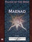 Races of the Mind: Maenad