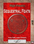 High Psionics: Sequestral Feats