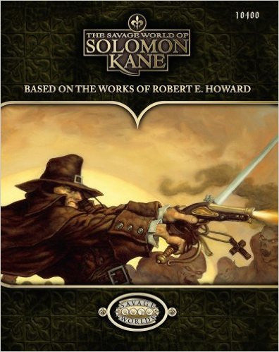 The Savage World of Solomon Kane Hardcover (Savage Worlds)