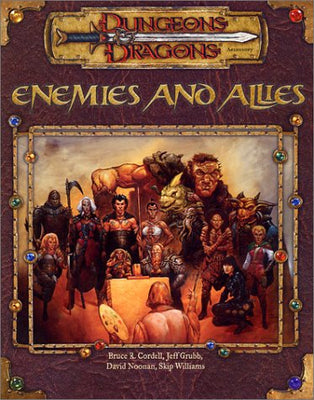 Enemies and Allies (Dungeons & Dragons d20 3.5) SC