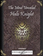The Mind Unveiled: Halo Knight