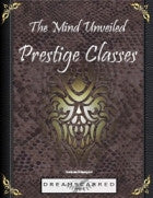 The Mind Unveiled: Prestige Classes
