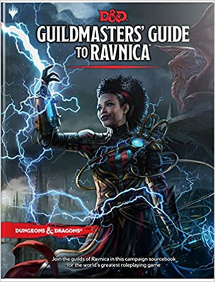 Dungeons & Dragons Guildmasters' Guide to Ravnica (D&D/Magic: The Gathering Adventure Book and Campaign Setting)