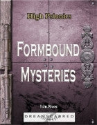 High Psionics: Formbound Mysteries