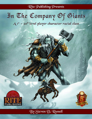 In The Company of Giants:A 1st-20th level Player Character Racial Class (5E)