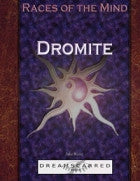 Races of the Mind: Dromite