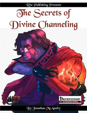 The Secrets of Divine Channeling