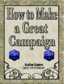 How to Make a Great Campaign
