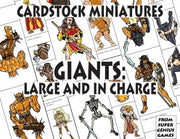 Cardstock Miniatures: Giants - Large and in Charge