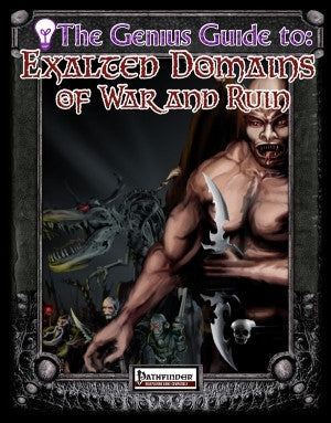 The Genius Guide to Exalted Domains of War and Ruin