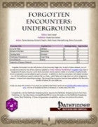 Forgotten Encounters: Underground