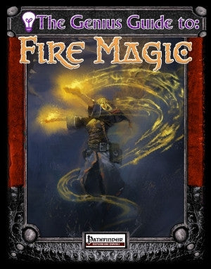 The Genius Guide to Fire Magic